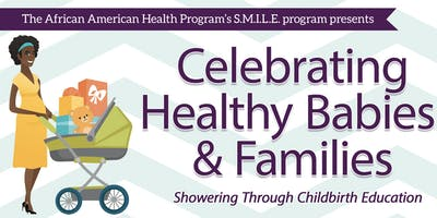 Celebrating Healthy Babies and Families