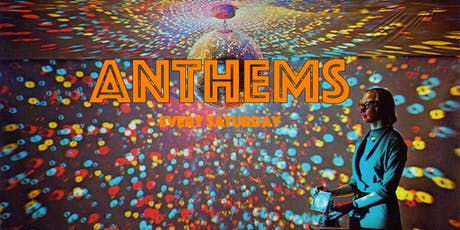 Anthems - The Best in 70's and 80's sounds and Party classics! tickets