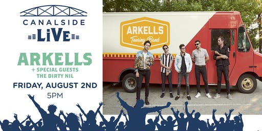 Canalside Live Series: Arkells and The Dirty Nil