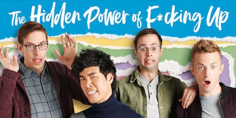 Meet & get a photo with The Try Guys for THE HIDDEN POWER OF F*CKING UP! tickets