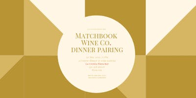 Matchbook Wine Co. Dinner and Wine Pairing