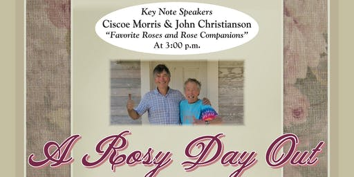 Christianson's Nursery 16th Annual Rose Festival, 'A Rosy Day Out'