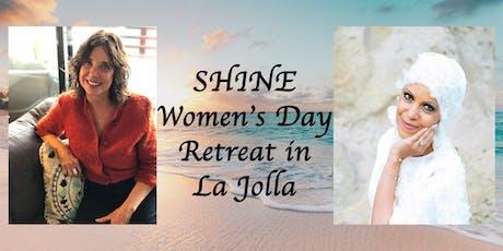 SHINE   Women's Day Retreat in La Jolla  tickets