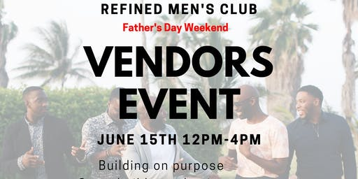 Refined Men's Club Father's Day Celebration