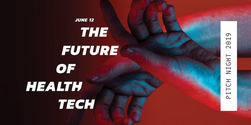 Pitch Night 2019: The Future of HealthTech
