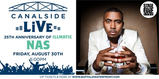 Canalside Live Series: 25 Years of Illmatic: NAS