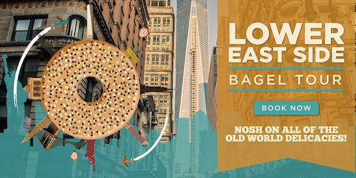 Lower East Side NYC: Bagel / Nosh Tour BEST Walking Tour NYC