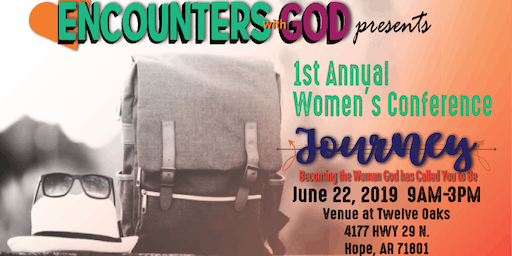 Encounters With God- 1st Annual Women's Conference