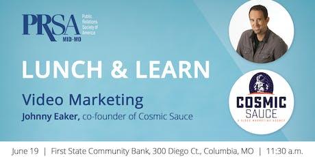 Lunch & Learn: Video Marketing tickets