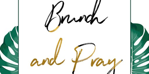 Brunch and Pray