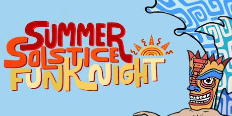 Summer Solstice Funk Night ft. Funkrust Brass Band tickets