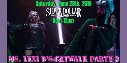 Ms. Lexi D's Catwalk Party 3