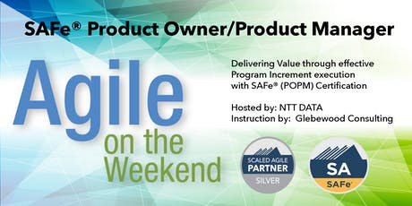 Agile on the Weekend: SAFe® Product Owner Product Management 4.6 (POPM) tickets