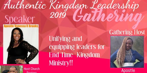 2019 Authentic Kingdom Leadership Gathering