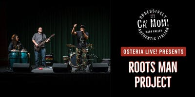 Osteria Live! Presents: Roots Man Project