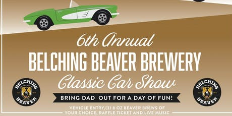 Belching Beaver 6th Annual Car Show  tickets