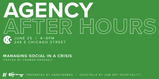 Agency AFTER Hours at Cramer-Krasselt