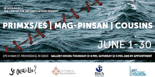CLOSING + ARTISTS PANEL, Primxs/es | Mag-Pinsan | Cousins