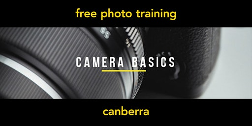 Camera Basics | Canberra | Beginner