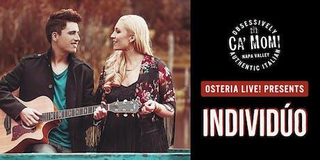 Osteria Live! Presents: IndiviDúo tickets