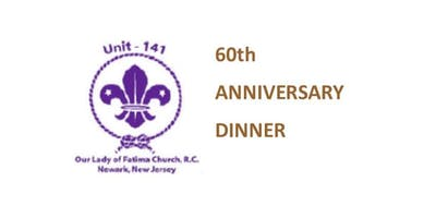 Unit 141 Scout 60th Anniversary Dinner