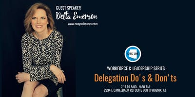 LEADERSHIP EVENT: Delegation Do's & Don'ts
