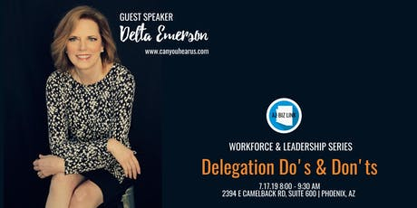 LEADERSHIP EVENT: Delegation Do's & Don'ts tickets