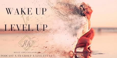 Wake Up to Level Up #WULU2020 | Biz + Mindset Growth Event for Women entradas