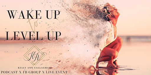 Wake Up to Level Up #WULU2020   Biz + Mindset Growth Event for Women