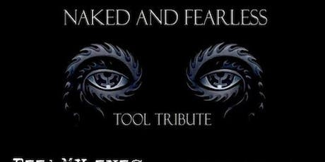 NAKED AND FEARLESS tickets