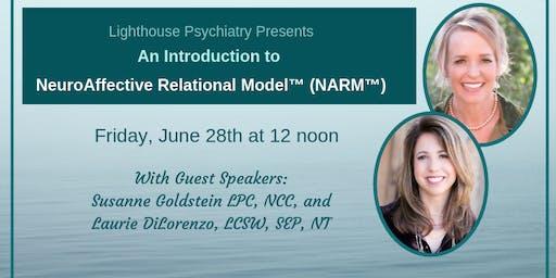 Spotlight on the NeuroAffective Relational Model™ (NARM™)