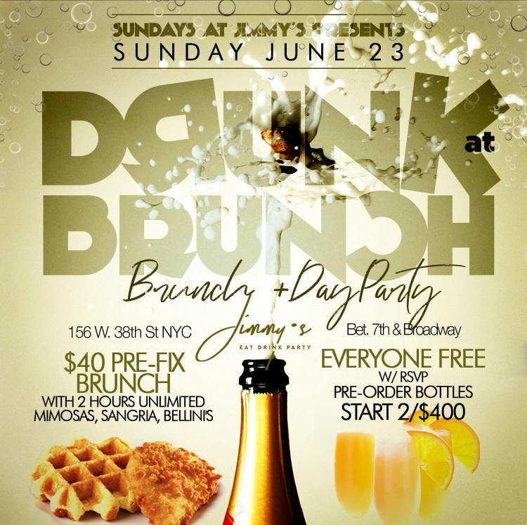 Drunk at Brunch, 2hr Open Bar, Prefix Menu, Bdays + Grads Celebrate Free