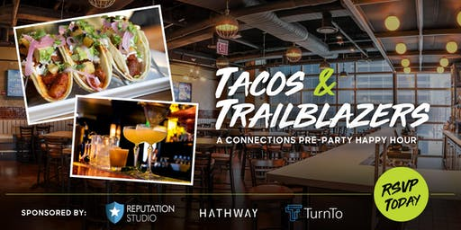 Tacos & Trailblazers: A Connections Pre-Party Happy Hour