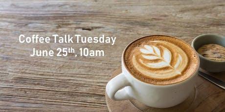 Coffee Talk Tuesday tickets