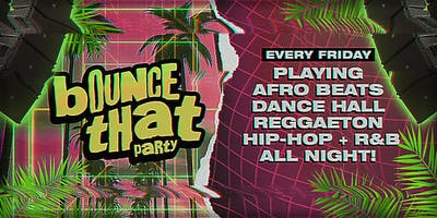 Bounce That Party