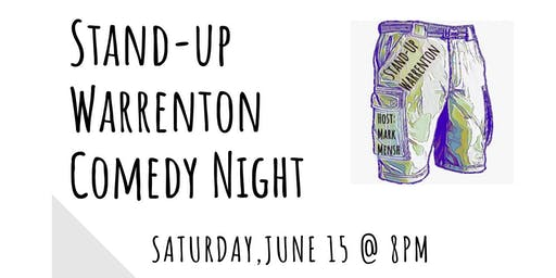 Stand-Up Warrenton Comedy Show June 15, 2019