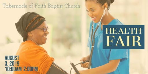TABERNACLE OF FAITH HEALTH AND WELLNESS FAIR