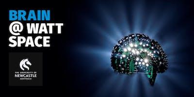 BRAIN @ WATT SPACE LAUNCH Thursday 6 June 5pm