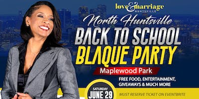 North Huntsville Back To School Blaque Party - Limited Tickets