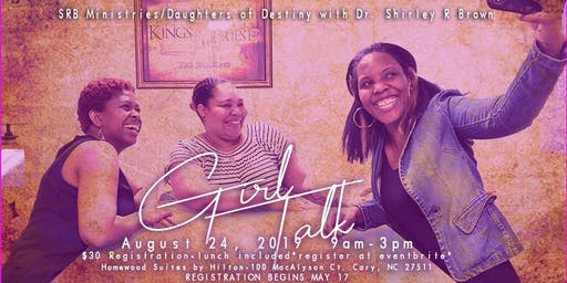 GIRL TALK with DR. SHIRLEY R. BROWN