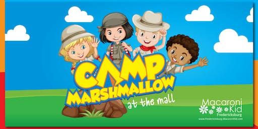 Camp Marshmallow at Spotsylvania Towne Centre