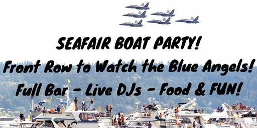 SEAFAIR SUNDAY BOAT PARTY! Blue Angels, Live DJ's, Huge Bar, FUN!