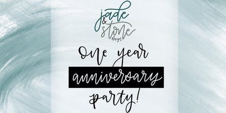Jade & Stone Design One Year Anniversary Party: VIP Reservation tickets
