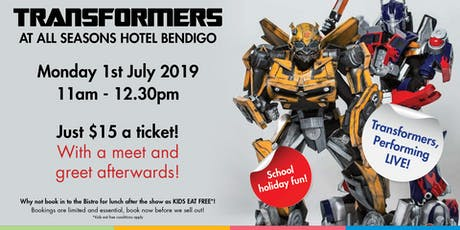 Transformers (LIVE) @ All Seasons Bendigo tickets