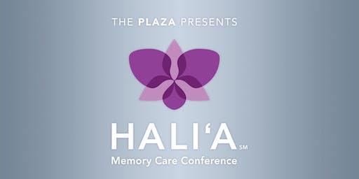 2019 HALI'A MEMORY CARE CONFERENCE