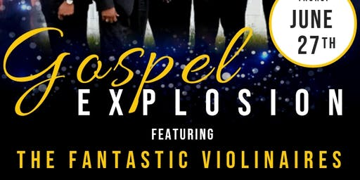 Gospel Explosion: The Fantastic Violinaires