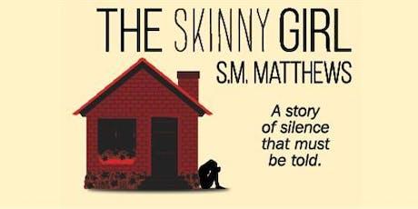 Meet the Author: Steve Matthews - 'The Skinny Girl' tickets