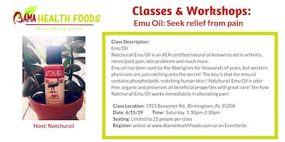Emu Oil: Seek relief from pain
