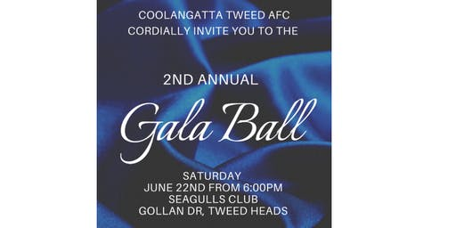 COOLANGATTA FOOTBALL CLUB 2nd ANNUAL GALA  BALL