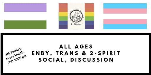 All Ages 2-Spirit, Trans & Non-binary Discussion Social
